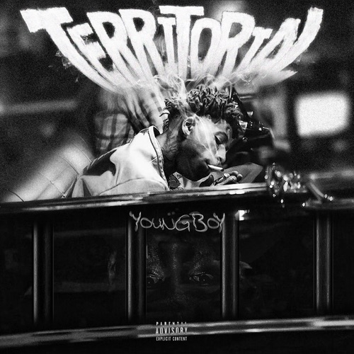 YoungBoy Never Broke Again - Territorial