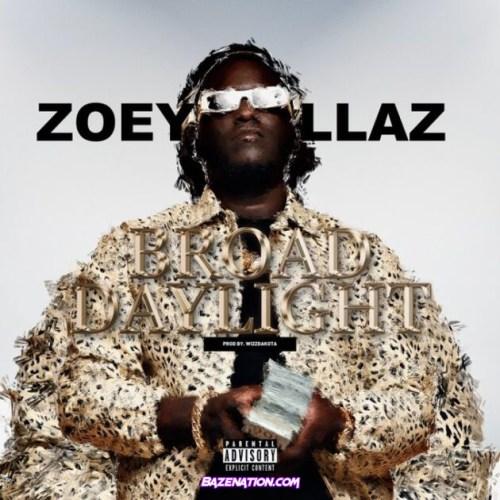 Zoey Dollaz - Broad Day Light