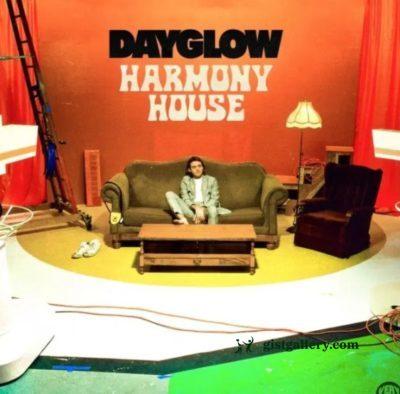 ALBUM: Dayglow - Harmony House