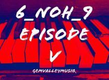 Album: Gem Valley MusiQ - 6_NoH_9 Episode V