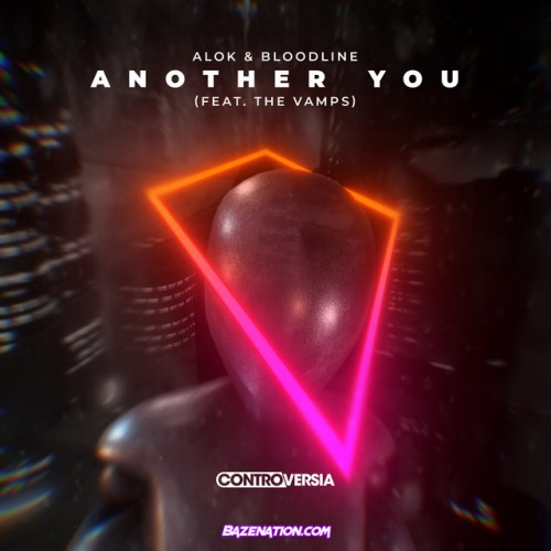 Alok & Bloodline ft The Vamps - Another You