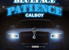 Blueface ft Calboy - Patience