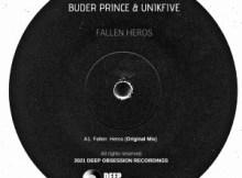 Buder Prince & UniKfive - Fallen Heros (Original Mix)