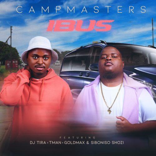 CampMasters ft T-Man, DJ Tira, Goldmax, Siboniso Shozi - iBus