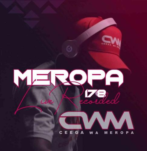 Ceega - Meropa 178 Mix (Music Is The Tool To Express Life)