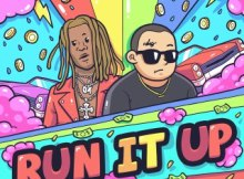Chief $upreme ft Young Thug - Run It Up