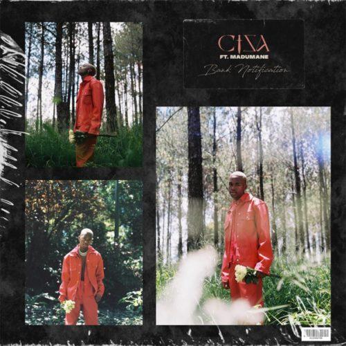 Ciza & DJ Maphorisa ft Madumane - Bank Notification
