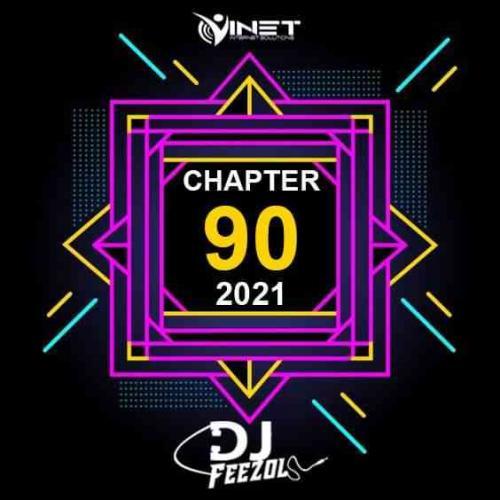 DJ FeezoL - Chapter 90 Mix