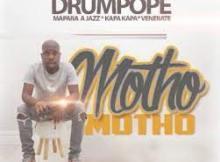 Drum Pope ft Mapara A Jazz, Kapa Kapa & Venerate - Motho