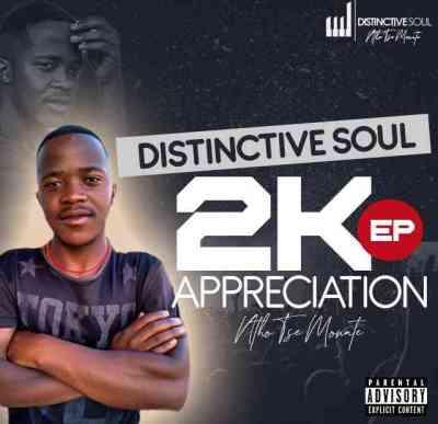 EP: Distinctive Soul - 2K Appreciation