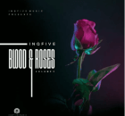 EP: InQfive - Blood & Roses (Vol.2)