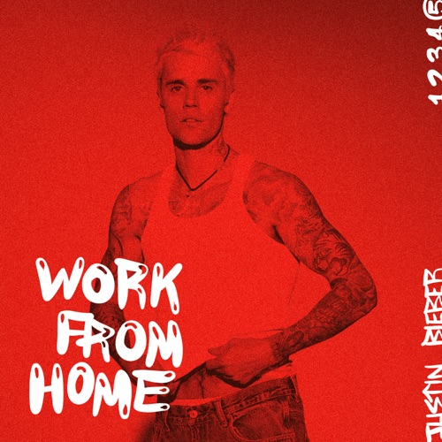 EP: Justin Bieber - Work From Home