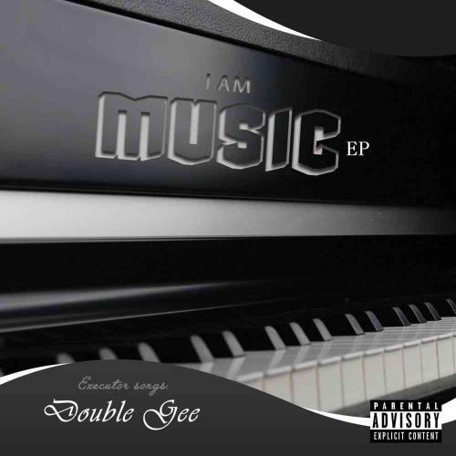 EP: Prosoul Da Deejay & Double Gee –- I Am Music