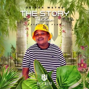 EP: uBizza Wethu - The Story Teller
