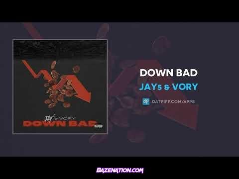 Jay5 & Vory - Down Bad