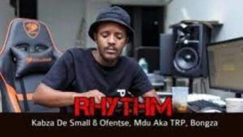 Kabza De Small, Ofentse, Mdu aka TRP & Bongza - Rhythm Snippet