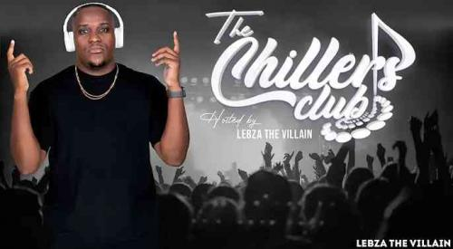 Lebza TheVillain - The Chillers Club Mix (S02E02)
