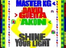 Master KG & David Guetta ft Akon - Shine Your Light
