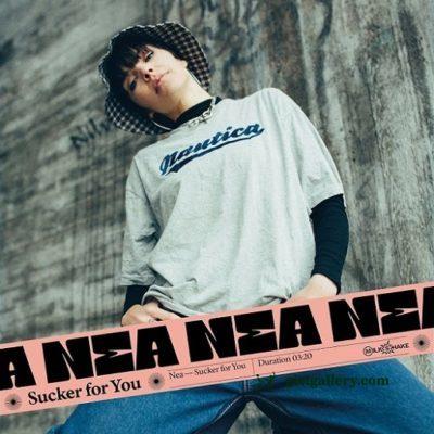 Nea - Sucker for You