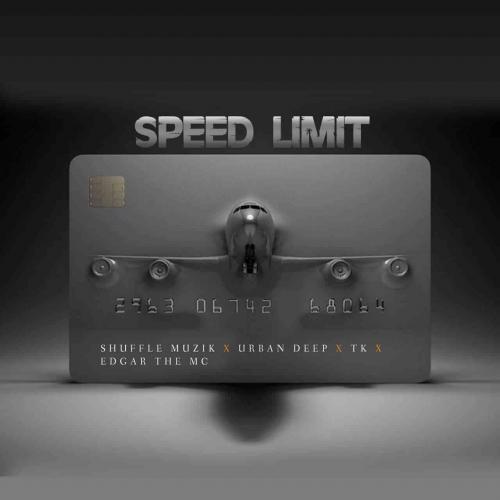Shuffle Muzik, Urban Deep, Tk & Edgar De Mc - Speed Limit