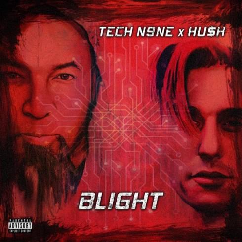 ALBUM: Tech N9ne & HUSH - Blight