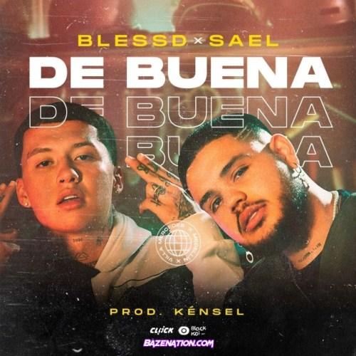 Blessd ft Saël - De Buena