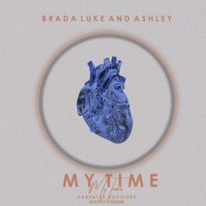 Brada Luke & Ashley - My Time