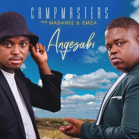 CampMasters ft Masandi & Emza - Angesabi