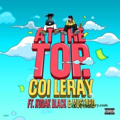 Coi Leray ft Kodak Black & Mustard - At the Top