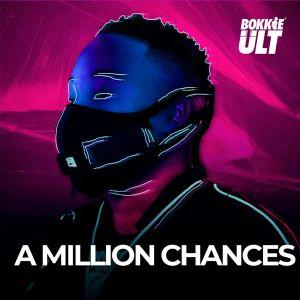 EP: Bokkieult - A Million Chances