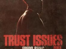Fredo Bang ft NLE Choppa - Trust Issues (Remix)