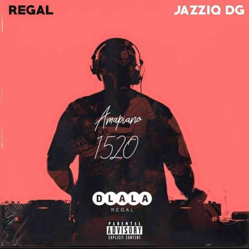 J & S Projects & Regal - Amapiano 1520 EP