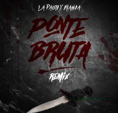 La Pauti, Irania - Ponte Bruta (remix)