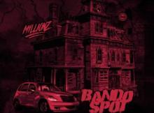 M1LLIONZ - Bando Spot