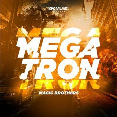 Magic Brothers - Megatron (Original Mix)