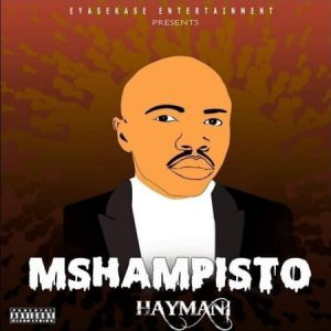 Mshampisto - Haymani
