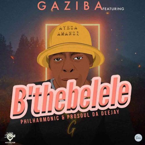ProSoul Da Deejay, Gaziba & Philharmonic - B'thebelele