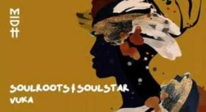 Soulroots & Soulstar - Vuka