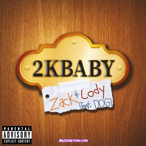 2KBABY - Zack & Cody (feat. DDG) Mp3 Download
