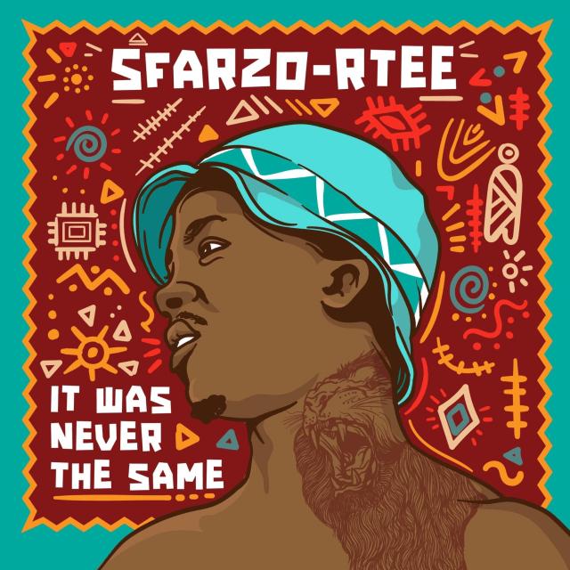 Sfarzo Rtee Drops It Was Never The Same Album