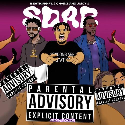 BeatKing, 2 Chainz & Juicy J - SDAB