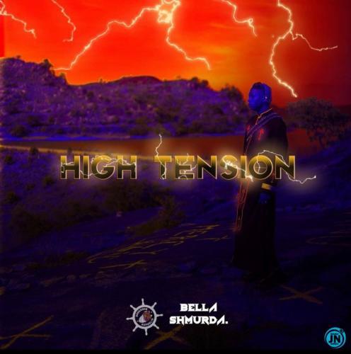 EP: Bella Shmurda - High Tension 2.0