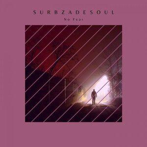 EP: Surbza De Soul - No Fear