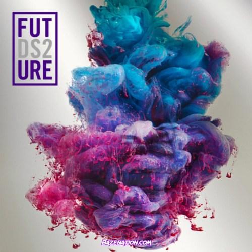 Future – Stick Talk Mp3 Download