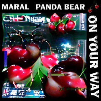 Maral ft Panda Bear - On Your Way