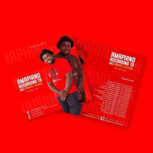 Nhlanhla The Guitar Amapiano According To Jazz Private School Vol.1