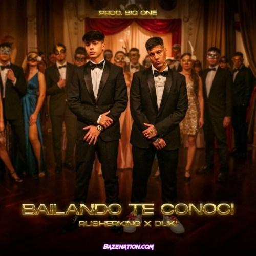 Rusherking & Duki – Bailando Te Conocí Mp3 Download