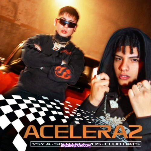 Ysy A & Sixto Yegros – Acelera2 Mp3 Download