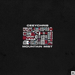EP: Ceeychris – Mountain Mist