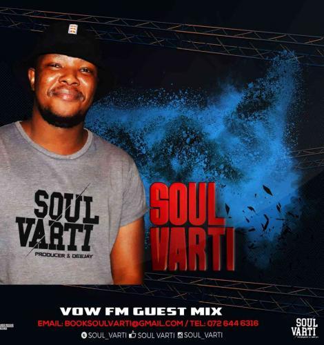 Soul Varti VOW FM Guest Mix
